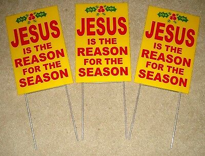 "3 JESUS IS THE REASON FOR THE SEASON Plastic Coroplast SIGNS 8""x12"" w/Stakes  ye"