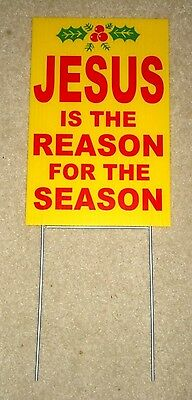 "JESUS IS THE REASON FOR THE SEASON Plastic Coroplast SIGN 8""x12"" w/Stake yellow"