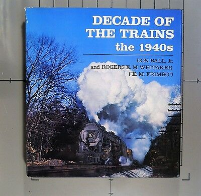 Decade of the Trains the 1940s