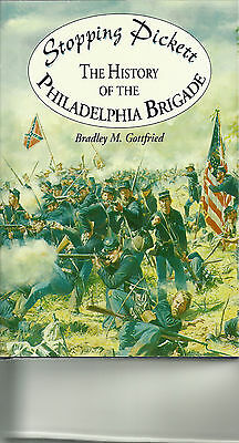 Stopping Pickett: The History of the Philadelphia Brigade:  Personally inscribed