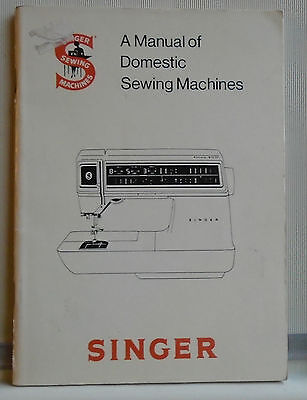A manual of Domestic Sewing Machines - SINGER