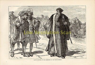 Calvin Insulted By The Libertines On Rhone Bridge Antique Print Engraving C1889