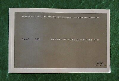 2007 07 Infiniti G35 Owners Manual, printed in French, Near New, U4A