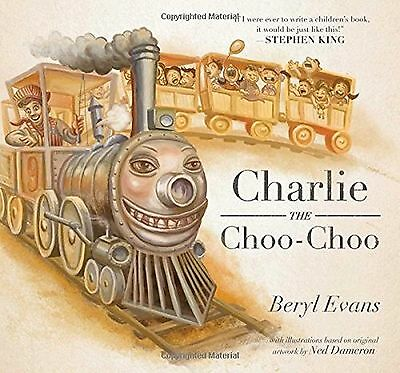 Charlie the Choo-Choo: From the world of The Dark Tower
