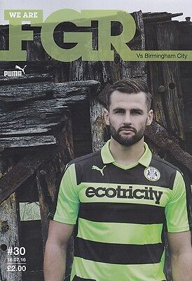 2016/17 - FOREST GREEN ROVERS v BIRMINGHAM CITY (FRIENDLY - 16th July 2016)
