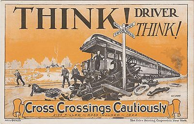 1925 Think! Driver Think! A/S Day Lowry Train Railway Railroad Graphic POSTCARD