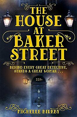The House at Baker Street (A Mrs Hudson and Mary Watson Investigation), Birkby,