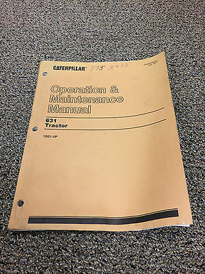 Caterpillar Operation and Maintenance Manual 631 Tractor 13G1-UP