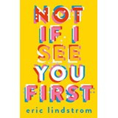 Not If I See You First, New, Lindstrom, Eric Book