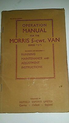 MORRIS 5 cwt Z VAN OPERATION MANUAL 1952