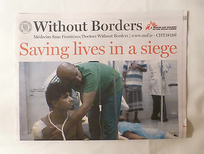 Without Borders * Medecins Sans Frontieres * Saving Lives In A Siege * 2016