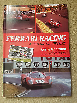 Ferrari Racing - A Pictorial History By Colin Goodwin
