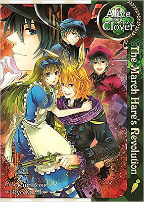 Alice in the Country of Clover: The March Hare's Revolution, New, QuinRose Book