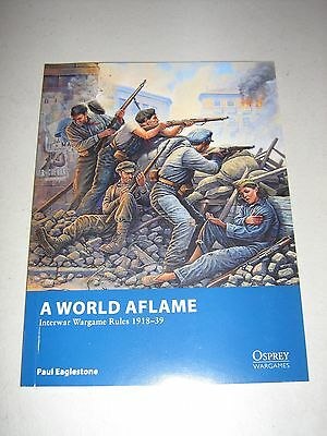 A World Aflame: Interwar Wargame Rules 1918-39 (New)