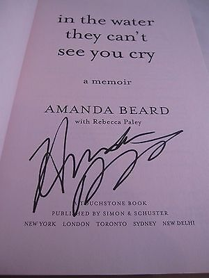 """Amanda Beard Signed Autographed """"In The Water They Can't See You Cry"""" Book"""