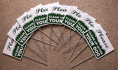 """8 PLEASE CLEAN UP AFTER YOUR DOG  6""""X9"""" Plastic Coroplast Signs w/ Stakes  g/w"""