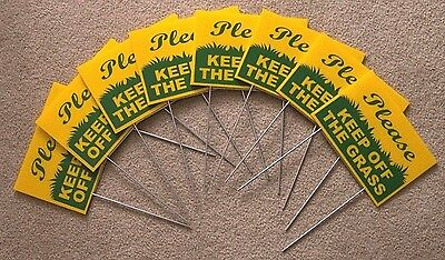 "8 PLEASE KEEP OFF THE GRASS  6""X9"" Plastic Coroplast Signs w/ Stakes  g/y"