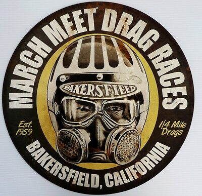 March Meet Drag Races Bakersfield California. Est 1959 All Weather Sign