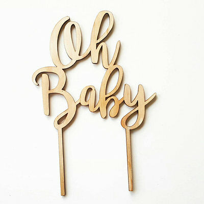 Timber / Wood Oh Baby Cake Topper. Laser cut cake topper for a baby shower.