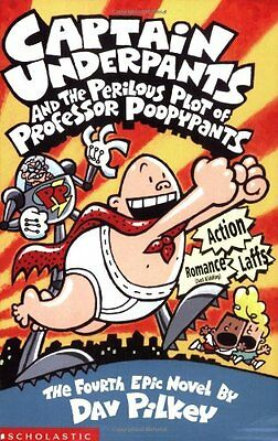 Captain Underpants and the Perilous Plot of Professor Poopypants: Bk. 4 By  Dav