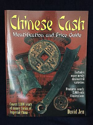 Chinese Cash Identification and Price Guide By David Jen