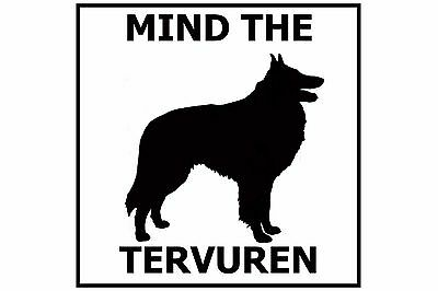 Mind the Belgian Tervuren - Gate/Door Ceramic Tile Sign