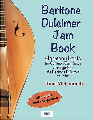 Baritone Dulcimer Jam Book, by Tom McConnell