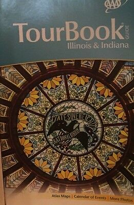 AAA Tourbook Guide Illinois & Indiana Valid Through April 2016