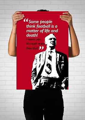 Bill Shankly Liverpool FC Legend Quote Poster