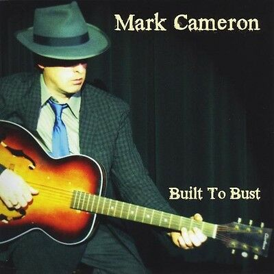Mark Cameron - Built to Bust [New CD]