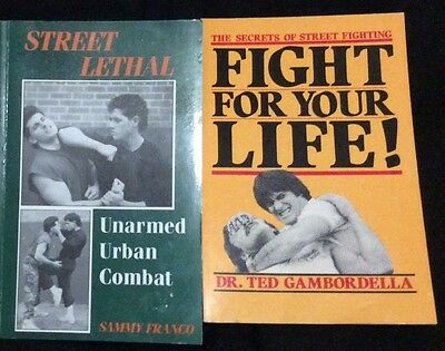 Street Lethal and The Secrets of Street fightng - Sammy Franco, Ted Gambordella