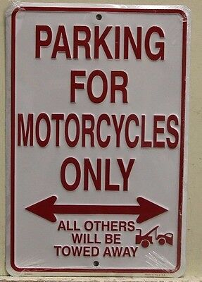MOTORCYCLE PARKING ONLY Metal Sign all others will be towed harley