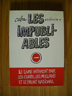 CABU / WOZNIAK - Les impubliables - L'Archipel