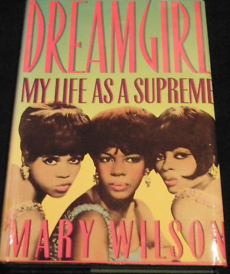 My Life As A Supreme Hardback Book Signed Autographed By Mary Wilson