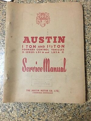 Austin 1 Ton Series Ldia And Ld2a Service Manual Forward Control Vehicles 1 1/2