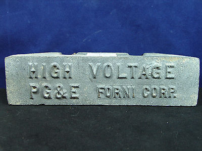 Vintage High Voltage PG&E FORNI CORP. Sign Nameplate Ornament Heavy Duty! OLD!