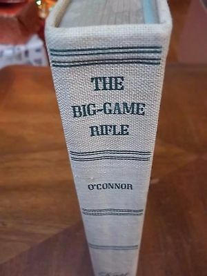 THE BIG-GAME RIFLE by JACK O'CONNOR~1952 SIGNED! FIRST EDITION HC NO DJ