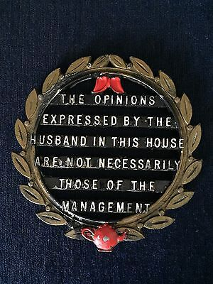 Vintage Trivet Humorous The Opinions Expressed By The Husband