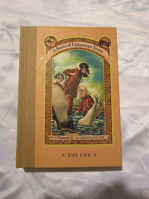 A Series of Unfortunate Events The End 13 Lemony Snicket (2006, Hardcover) NEW