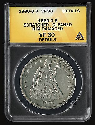 1860-O Us $1 Liberty Seated Dollar Coin Vf+ Choice Very Fine Anacs Vf 30 Details