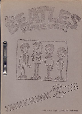 BEATLES FOREVER - A HISTORY OF THE BEATLES 1962-1974 - Aad van Zilt (1974)
