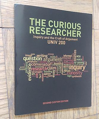 The Curious Researcher: Inquiry and the Craft of Argument 2nd Edition
