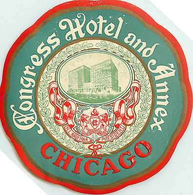 Congress Hotel ~CHICAGO - ILLINOIS~ Scarce Old ART DECO Luggage Label, c. 1935