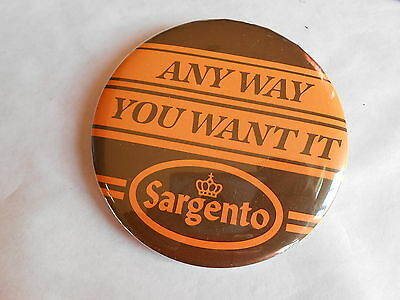 Cool Vintage Sargento Any Way You Want It Dairy Cheese Advertising Pinback