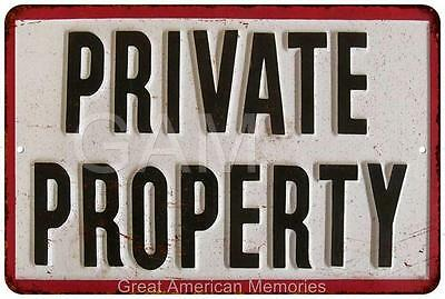 Private Property Vintage Look Reproduction 8x12 Metal Sign 8121406