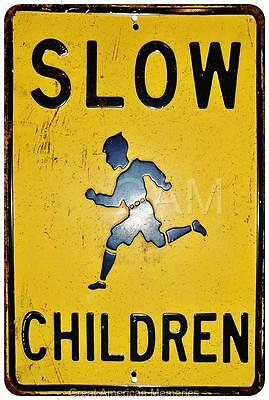 Slow Children Vintage Look Reproduction Metal Sign 8 x 12 8120067
