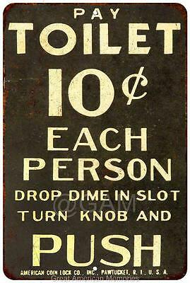 Pay Toilet 10? Vintage Look Reproduction Metal Sign 8x12 8122143