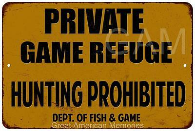Boundary State Game Refuge Hunting Prohibited Metal Sign 8 x 12 8120078