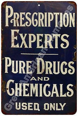 1910 Prescription Experts Drugs Reproduction Metal Sign 8x12 8123375