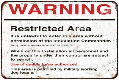 WARNING Restricted Area Vintage Look Reproduction Metal Sign 8x12 8123644